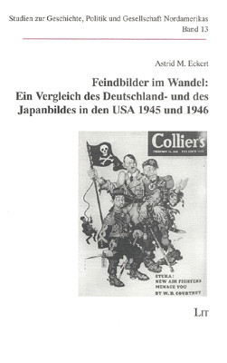 Feindbilder im Wandel: Ein Vergleich des Deutschland- und des Japanbildes in den USA 1945 und 1946