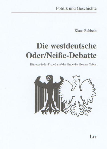 Die westdeutsche Oder/Neiße-Debatte