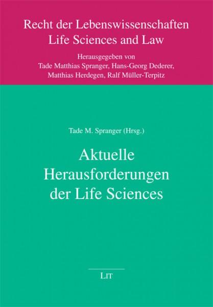 Aktuelle Herausforderungen der Life Sciences