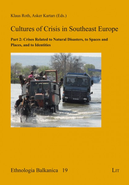 Cultures of Crisis in Southeast Europe