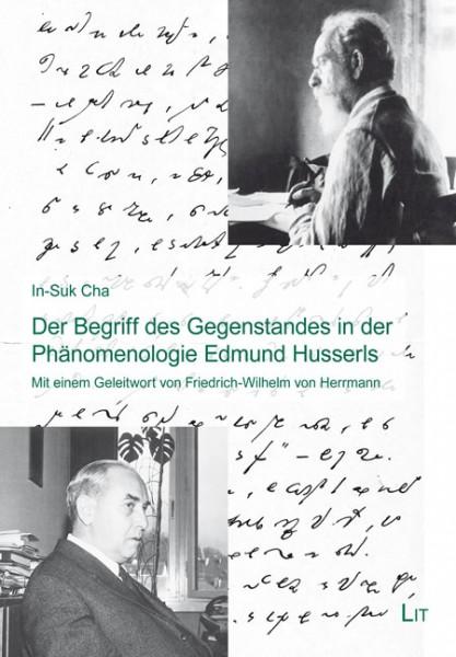 Der Begriff des Gegenstandes in der Phänomenologie Edmund Husserls