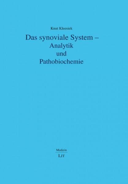Das synoviale System - Analytik und Pathobiochemie