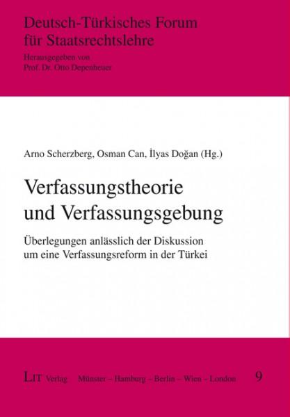 Verfassungstheorie und Verfassungsgebung