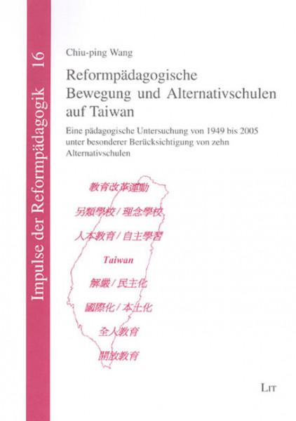 Reformpädagogische Bewegung und Alternativschulen auf Taiwan