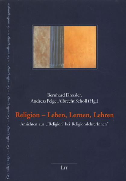 Religion - Leben, Lernen, Lehren