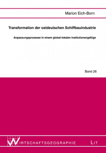 Transformation der ostdeutschen Schiffbauindustrie