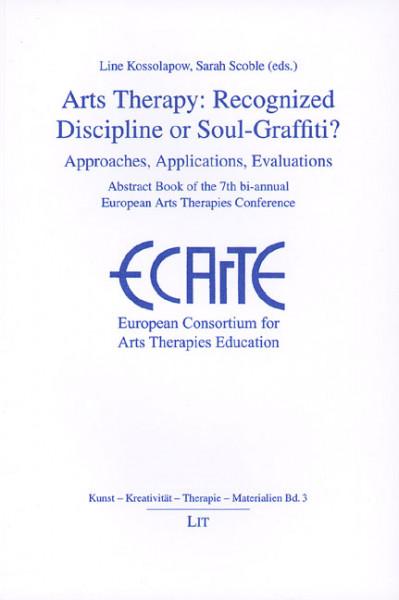 Arts Therapy: Recognized Discipline or Soul-Graffiti?