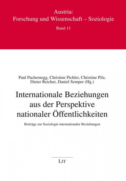 Internationale Beziehungen aus der Perspektive nationaler Öffentlichkeiten