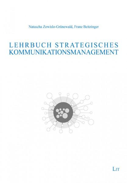 Lehrbuch Strategisches Kommunikationsmanagement