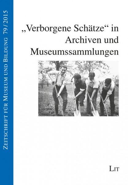 """""""Verborgene Schätze"""" in Archiven und Museumssammlungen"""