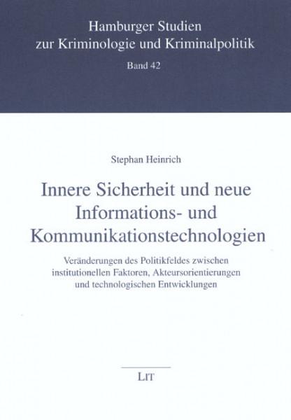Innere Sicherheit und neue Informations- und Kommunikationstechnologien