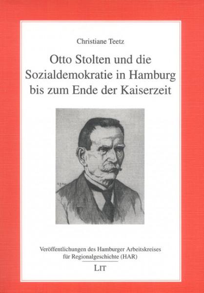 Otto Stolten und die Sozialdemokratie in Hamburg bis zum Ende der Kaiserzeit