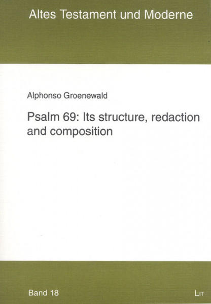 Psalm 69: Its structure, redaction and composition