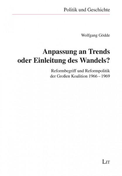 Anpassung an Trends oder Einleitung des Wandels?