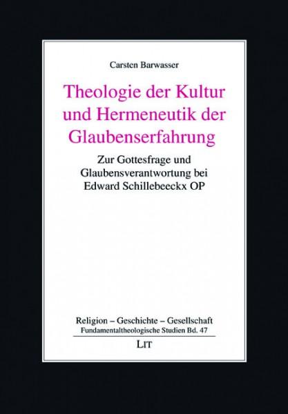 Theologie der Kultur und Hermeneutik der Glaubenserfahrung