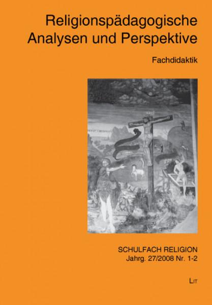 Religionspädagogische Analysen und Perspektiven