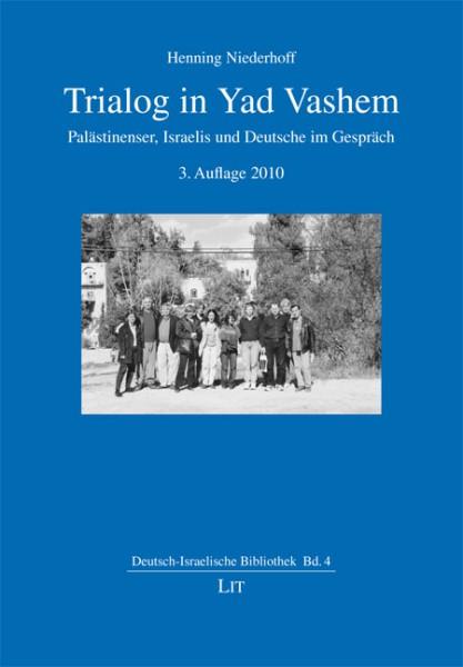 Trialog in Yad Vashem
