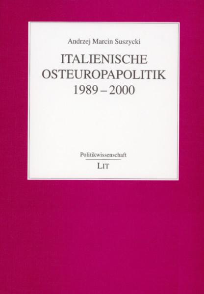 Italienische Osteuropapolitik 1989-2000