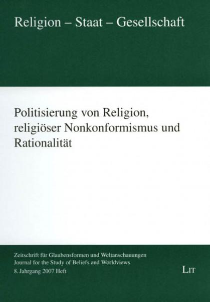Politisierung von Religion, religiöser Nonkonformismus und Rationalität