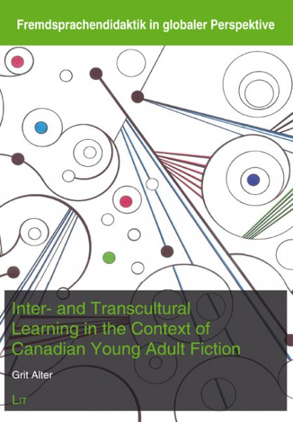 Inter- and Transcultural Learning in the Context of Canadian Young Adult Fiction