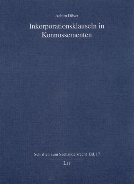 Inkorporationsklauseln in Konnossementen
