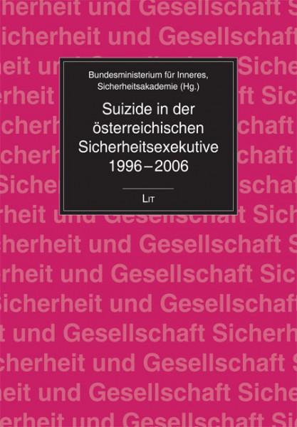 Suizide in der österreichischen Sicherheitsexekutive 1996-2006