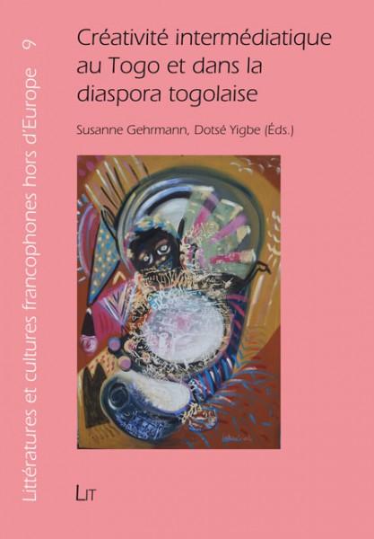 Créativité intermédiatique au Togo et dans la diaspora togolaise