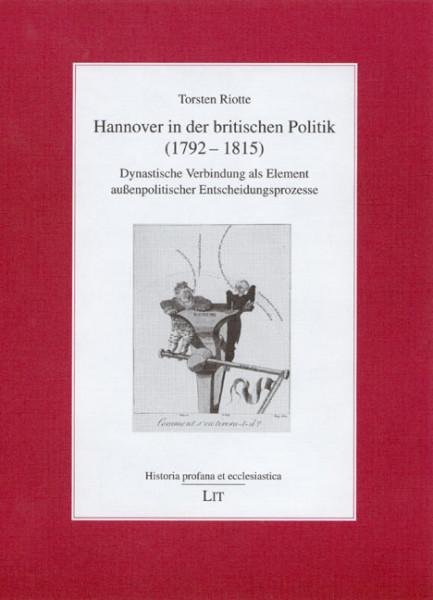 Hannover in der britischen Politik (1792-1815)