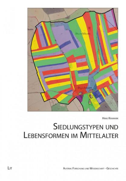 Siedlungstypen und Lebensformen im Mittelalter