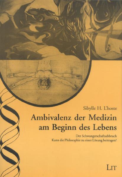 Ambivalenz der Medizin am Beginn des Lebens