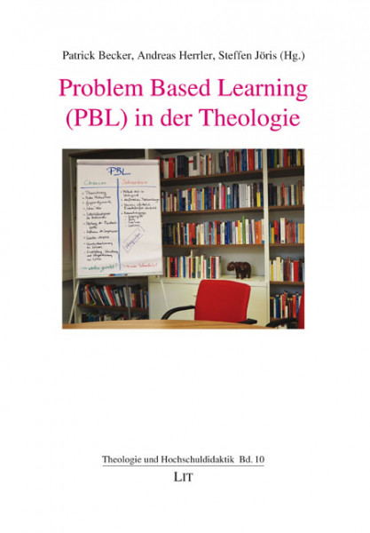Problem Based Learning (PBL) in der Theologie