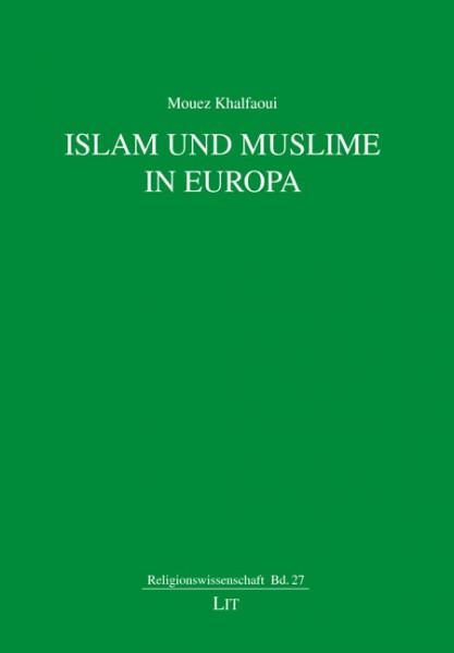 Islam und Muslime in Europa