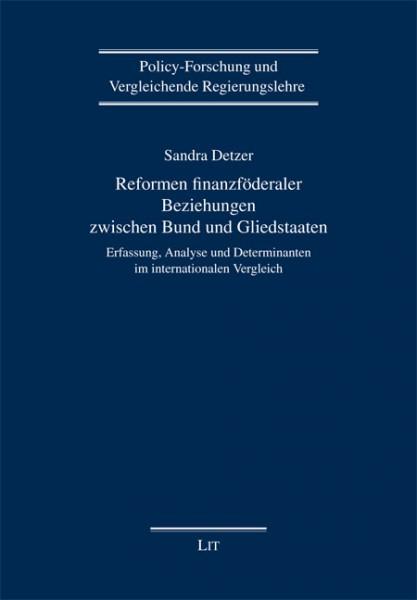 Reformen finanzföderaler Beziehungen zwischen Bund und Gliedstaaten