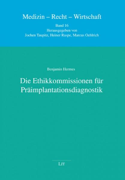 Die Ethikkommissionen für Präimplantationsdiagnostik