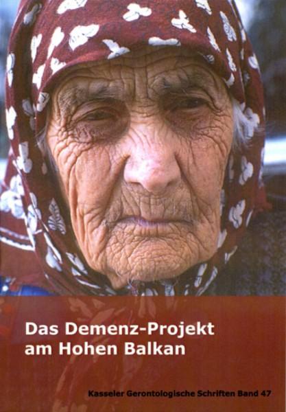 Das Demenz-Projekt am Hohen Balkan