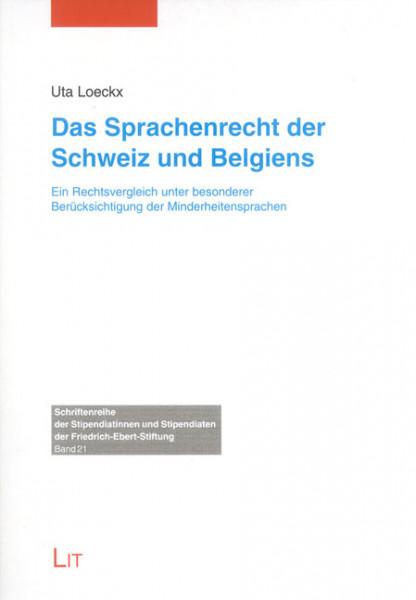 Das Sprachenrecht der Schweiz und Belgiens