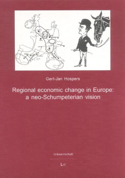 Regional economic change in Europe: a neo-Schumpeterian vision