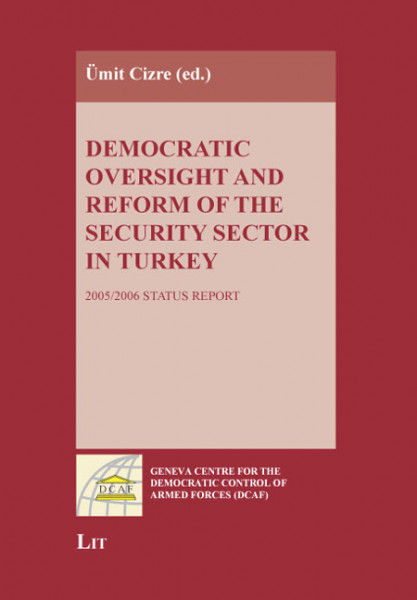 Democratic Oversight and Reform of the Security Sector in Turkey