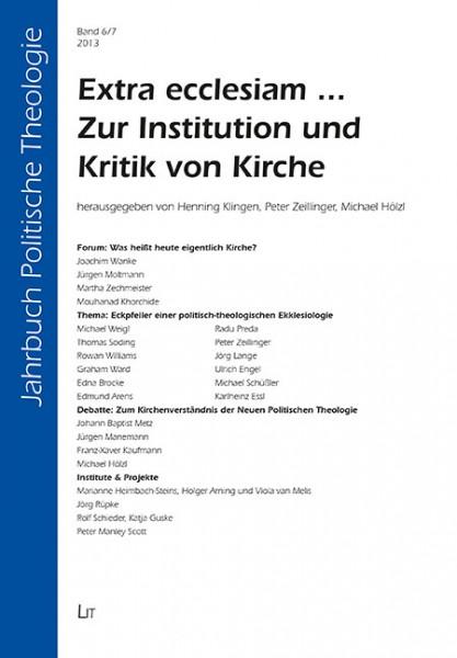 Extra ecclesiam ...: Zur Institution und Kritik von Kirche