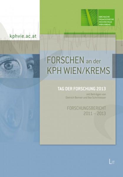 Forschen an der KPH Wien/Krems: Tag der Forschung 2013