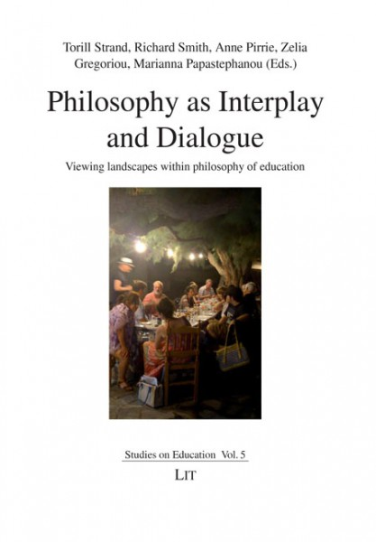 Philosophy as Interplay and Dialogue