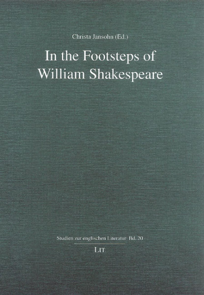 In the Footsteps of William Shakespeare