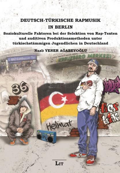 Deutsch-Türkische Rapmusik in Berlin