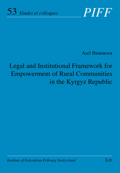 Legal and Institutional Framework for Empowerment of Rural Communities in the Kyrgyz Republic