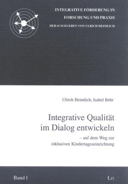 Integrative Qualität im Dialog entwickeln