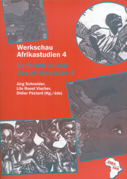 Werkschau Afrikastudien 4 - Le forum suisse des africanistes 4