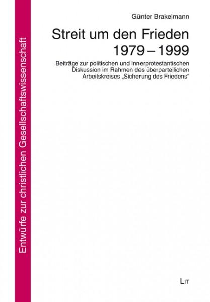 Streit um den Frieden 1979 - 1999