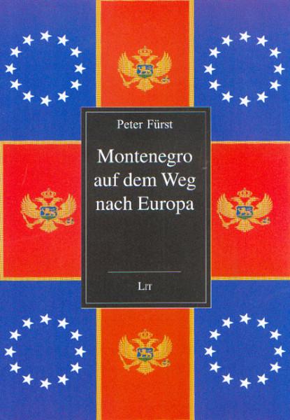 Montenegro auf dem Weg nach Europa