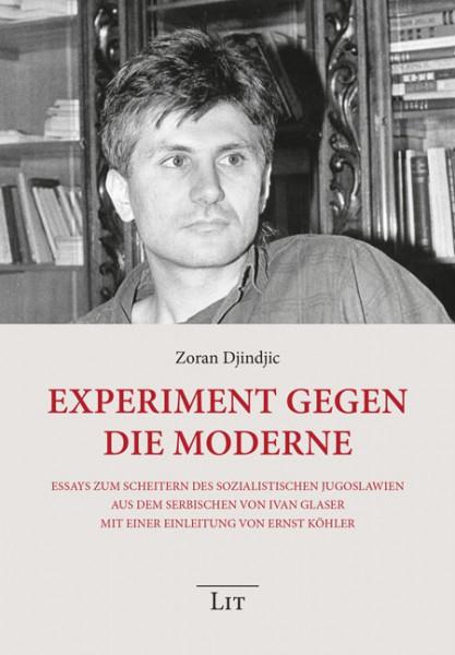 Experiment gegen die Moderne