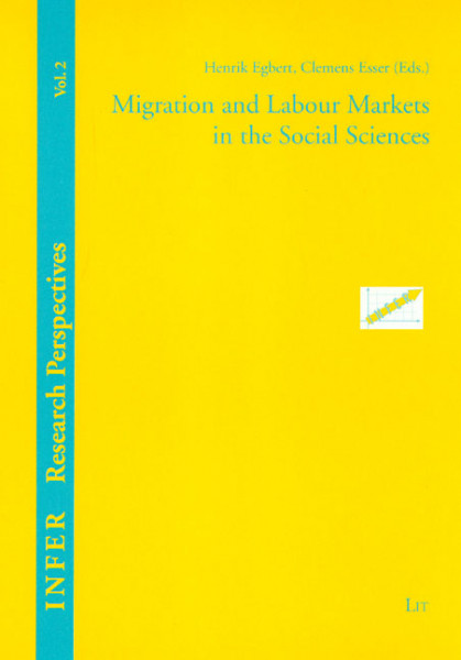 Migration and Labour Markets in the Social Sciences